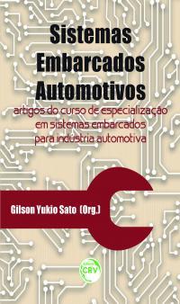 SISTEMAS EMBARCADOS AUTOMOTIVOS:<br>artigos do curso de especialização em sistemas embarcados para indústria automotiva