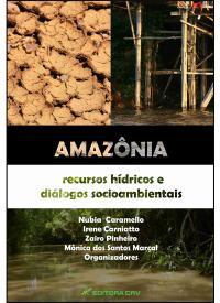 AMAZÔNIA:<br>recursos hídricos e diálogos socioambientais