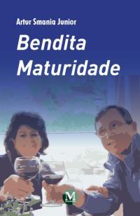 BENDITA MATURIDADE