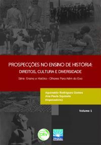 PROSPECÇÕES NO ENSINO DE HISTÓRIA:<br>direitos, cultura e diversidade