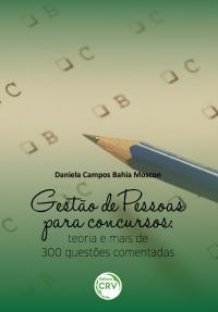 GESTÃO DE PESSOAS PARA CONCURSOS:<br>teoria e mais 300 questões comentadas