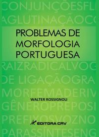 PROBLEMAS DE MORFOLOGIA PORTUGUESA