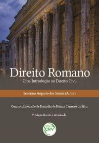 DIREITO ROMANO UMA INTRODUÇÃO AO DIREITO CIVIL
