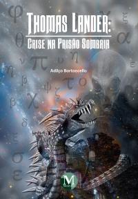 THOMAS LANDER:<br>crise na Prisão Sombria<br>Coleção: Heróis do Terradohr<br>Volume I