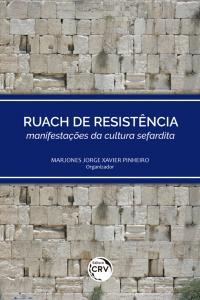 RUACH DE RESISTÊNCIA – manifestações da cultura sefardita