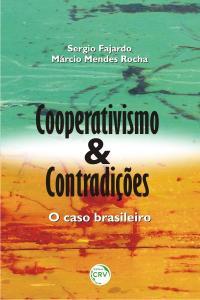 COOPERATIVISMO E CONTRADIÇÕES: <br>o caso brasileiro