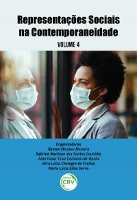 REPRESENTAÇÕES SOCIAIS NA CONTEMPORANEIDADE <br>Volume 4