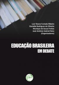 EDUCAÇÃO BRASILEIRA EM DEBATE