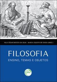 FILOSOFIA, ENSINO, TEMAS E OBJETOS