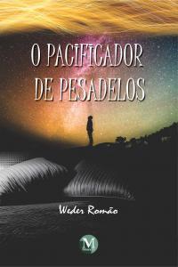 O PACIFICADOR DE PESADELOS