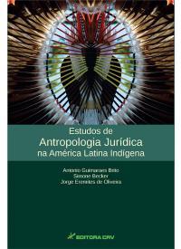 ESTUDOS DE ANTROPOLOGIA JUR͍DICA NA AMÉRICA LATINA INDÍGENA