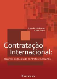 CONTRATAÇÃO INTERNACIONAL:<br>algumas espécies de contratos mercantis