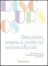 DISCURSOS, ENSINO E PRÁTICAS SOCIOCULTURAIS