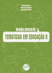 DIÁLOGOS:<br>temáticas em educação II