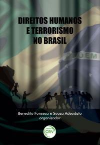 DIREITOS HUMANOS E TERRORISMO NO BRASIL