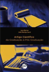 ARTIGO CIENTÍFICO: <br>da Graduação à Pós-Graduação