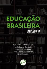 EDUCAÇÃO BRASILEIRA EM PESQUISA