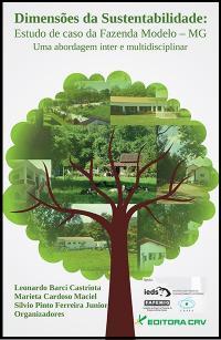 DIMENSÕES DA SUSTENTABILIDADE:<br>estudo de caso da fazenda modelo - MG<br>Uma abordagem inter e multidisciplinar