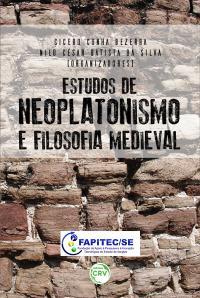 ESTUDOS DE NEOPLATONISMO E FILOSOFIA MEDIEVAL