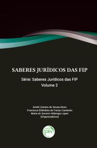 SABERES JURÍDICOS DAS FIP <br>Volume 2