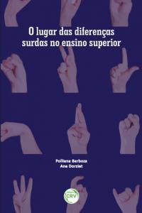 O LUGAR DAS DIFERENÇAS SURDAS NO ENSINO SUPERIOR