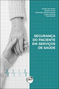 SEGURANÇA DO PACIENTE EM SERVIÇOS DE SAÚDE