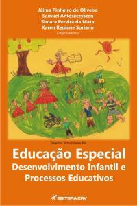 EDUCAÇÃO ESPECIAL:<br>desenvolvimento infantil e processos educativos