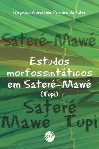 ESTUDOS MORFOSSINTÁTICOS EM SATERÉ-MAWÉ (YUPI)