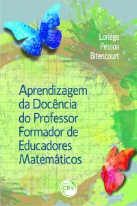 APRENDIZAGEM DA DOCÊNCIA DO PROFESSOR FORMADOR DE EDUCADORES MATEMÁTICOS