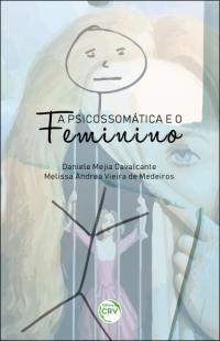 A PSICOSSOMÁTICA E O FEMININO