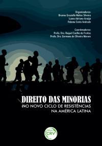 DIREITO DAS MINORIAS NO NOVO CICLO DE RESISTÊNCIAS NA AMÉRICA LATINA