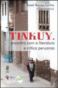 TINKUY, ENCONTRO COM A LITERATURA E CRÍTICA PERUANAS