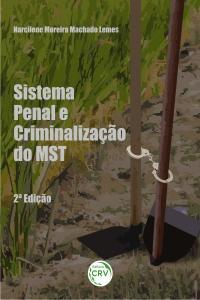SISTEMA PENAL E CRIMINALIZAÇÃO DO MST