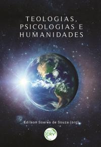 TEOLOGIAS, PSICOLOGIAS E HUMANIDADES