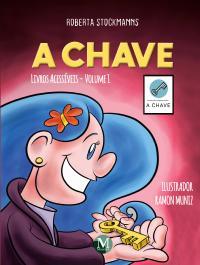 A CHAVE <br>Coleção Livros acessíveis – Volume 1