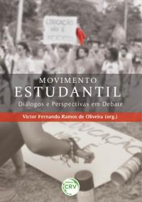 MOVIMENTO ESTUDANTIL: <br>diálogos e perspectivas em debate