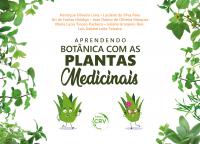 APRENDENDO BOTÂNICA COM AS PLANTAS MEDICINAIS