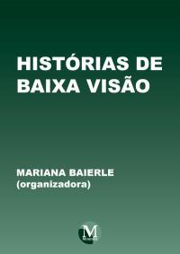 HISTÓRIAS DE BAIXA VISÃO