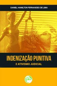 INDENIZAÇÃO PUNITIVA E ATIVISMO JUDICIAL