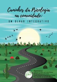 CAMINHOS DA PSICOLOGIA NA COMUNIDADE: <br>um olhar integrativo