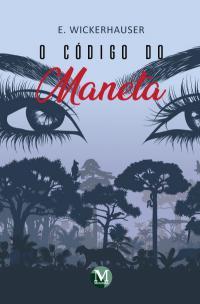O CÓDIGO DO MANETA