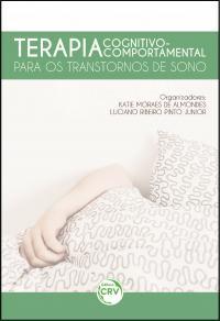 TERAPIA COGNITIVO-COMPORTAMENTAL:<br>para os transtornos de sono