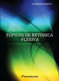 TÓPICOS DE RETÓRICA FLEXIVA