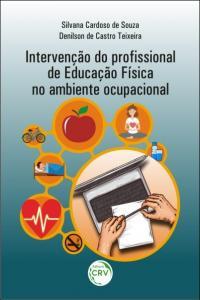 INTERVENÇÃO DO PROFISSIONAL DE EDUCAÇÃO FÍSICA NO AMBIENTE OCUPACIONAL