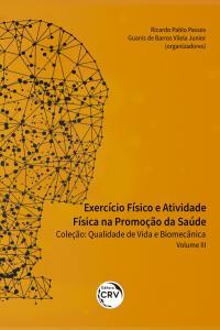 EXERCÍCIO FÍSICO E ATIVIDADE FÍSICA NA PROMOÇÃO DA SAÚDE