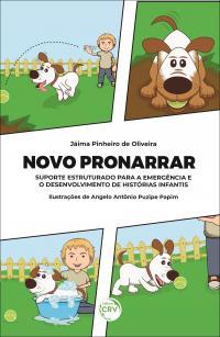 NOVO PRONARRAR: <br>suporte estruturado para a emergência e o desenvolvimento de histórias infantis