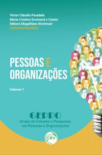 PESSOAS E ORGANIZAÇÕES  <br>Volume 1